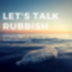 Let's talk rubbish