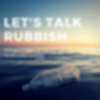 Let's talk rubbish