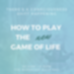 How to play the new game of life IG.png