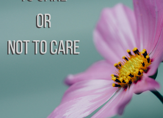 To Care or Not To Care - July 23rd
