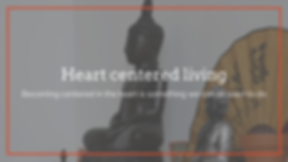 Heart centered living workshop