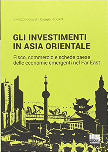 Gli investimenti in Asia Orientale