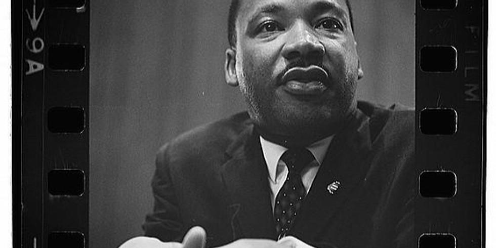 Dr. Martin Luther King Jr. Recognition - Radical Inter-Connectedness