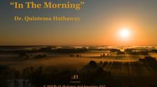 """In The Morning"" Poem"