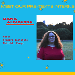 Pre-Texts Interns Bana Almoussa.png