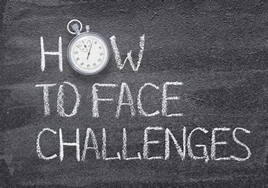 It's Time to Face Your Challenges!