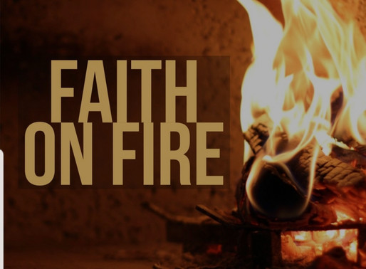 Fire Up Your Faith!