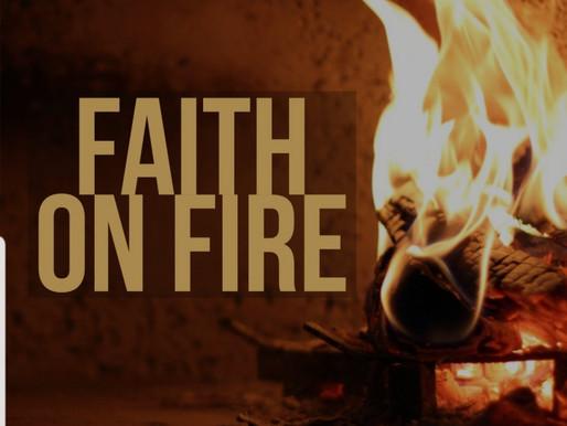 Fire Up Your Faith!