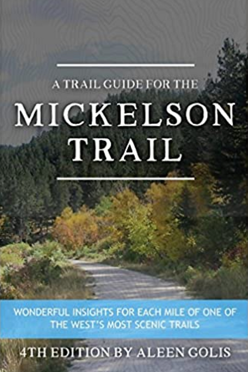 Trail Guide for the Mickelson Trail