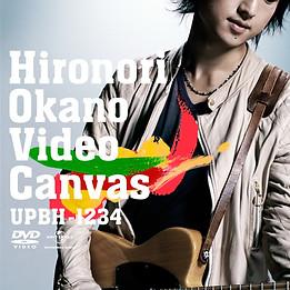 Video Canvas 2009/03/11 UPBH-1234 M1.レモネード M2.フォトグラフ M3.ゴール M4.旅路 M5.世界で誰より愛してる M6.奇跡 M7.奇跡 岡野宏典 Only ver.