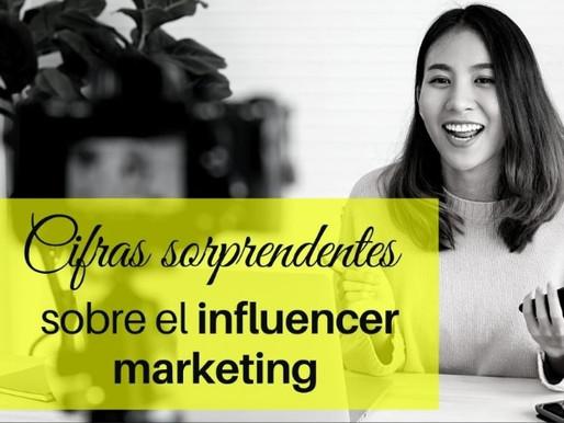Cifras sorprendentes sobre el influencer marketing