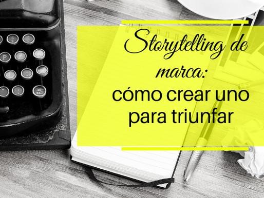 Storytelling de marca: cómo crear uno para triunfar