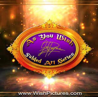 "The enchanting ""As You Wish"" Fabled art series"