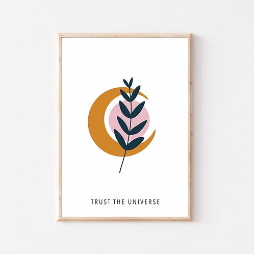'Trust the Universe' A4 print