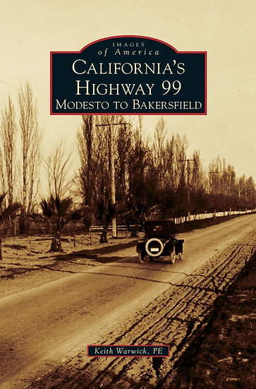 Images of America: California's Highway 99: Modesto to Bakersfield