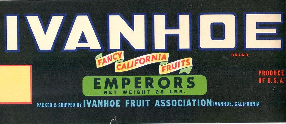 Vintage Ivanhoe Brand Emperors Fruit Can Label