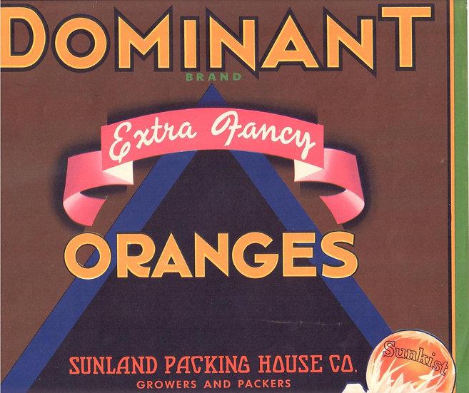 Vintage Dominant Brand Oranges Porterville, CA Fruit Label