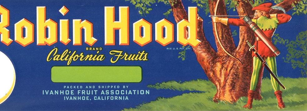 Robin Hood Ivanhoe, CA Fruit Can Label