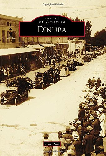 Images of America: Dinuba By Ron Dial