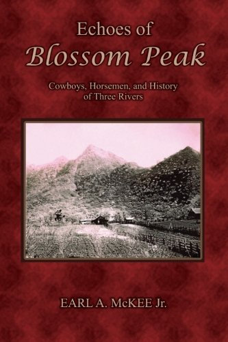Echoes of Blossom Peak By Earl A. McKee Jr.