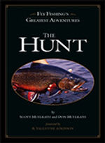 Don Muelrath - The Hunt - fly fishing photo book