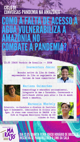 Como a falta de acesso à água vulnerabiliza a Amazônia no combate à pandemia? (13/05)