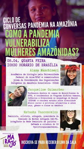 Como a pandemia vulnerabiliza mulheres amazônidas? (08/04)