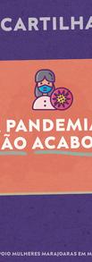A Pandemia Não Acabou