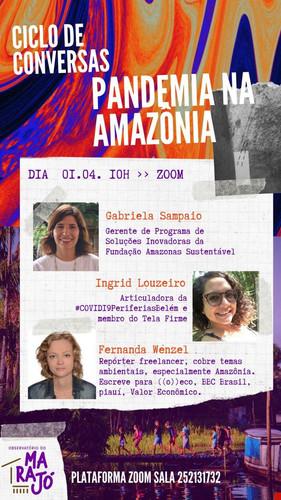 Como a pandemia vulnerabiliza a Amazônia? (01/04)