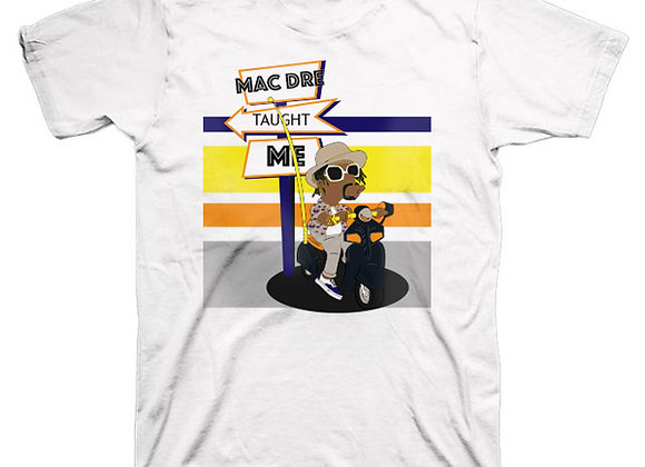 Mac Dre taught me tee (White)