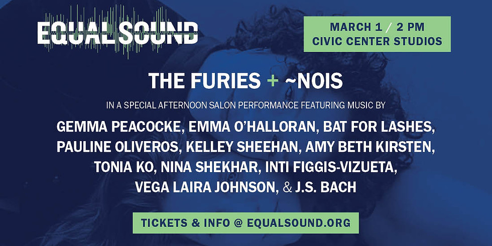 The Furies and ~Nois on Equal Sound