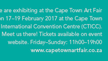 Find us at Booth P1 at the Cape Town Art Fair (17 - 19 February 2017