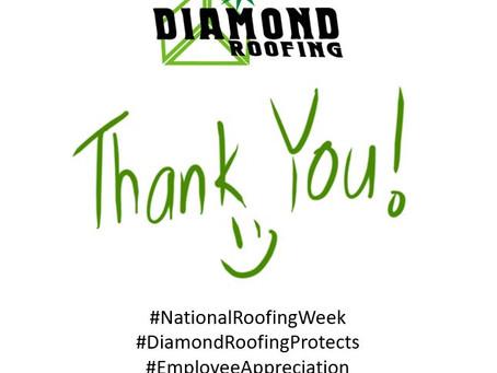 Diamond Roofing Employee Appreciation