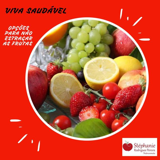 Opções para não deixar as frutas estragarem
