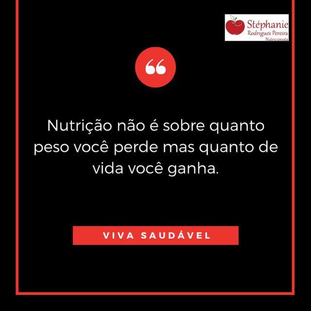 Nutrição não é sobre ...