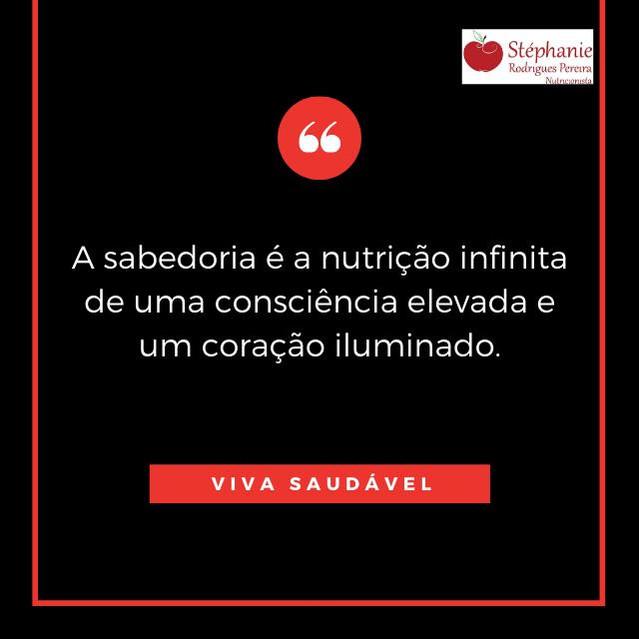 A sabedoria é a nutrição infinita