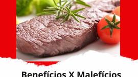 Benefícios e Malefícios da carne vermelha.