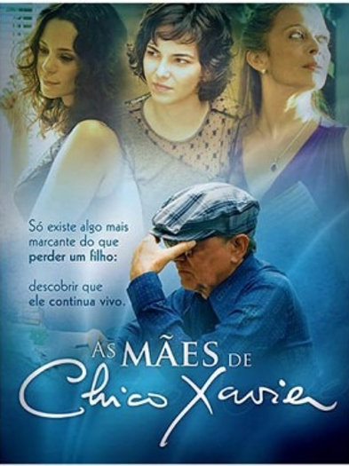 As Mães de Chico Xavier