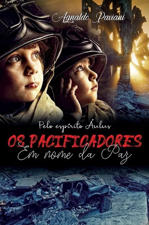 Os Pacificadores - Em nome da Paz