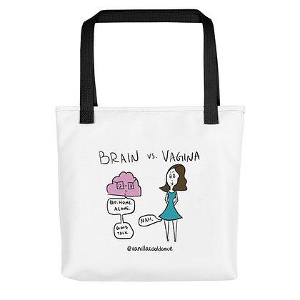 Brain vs. Vagina Canvas Bag
