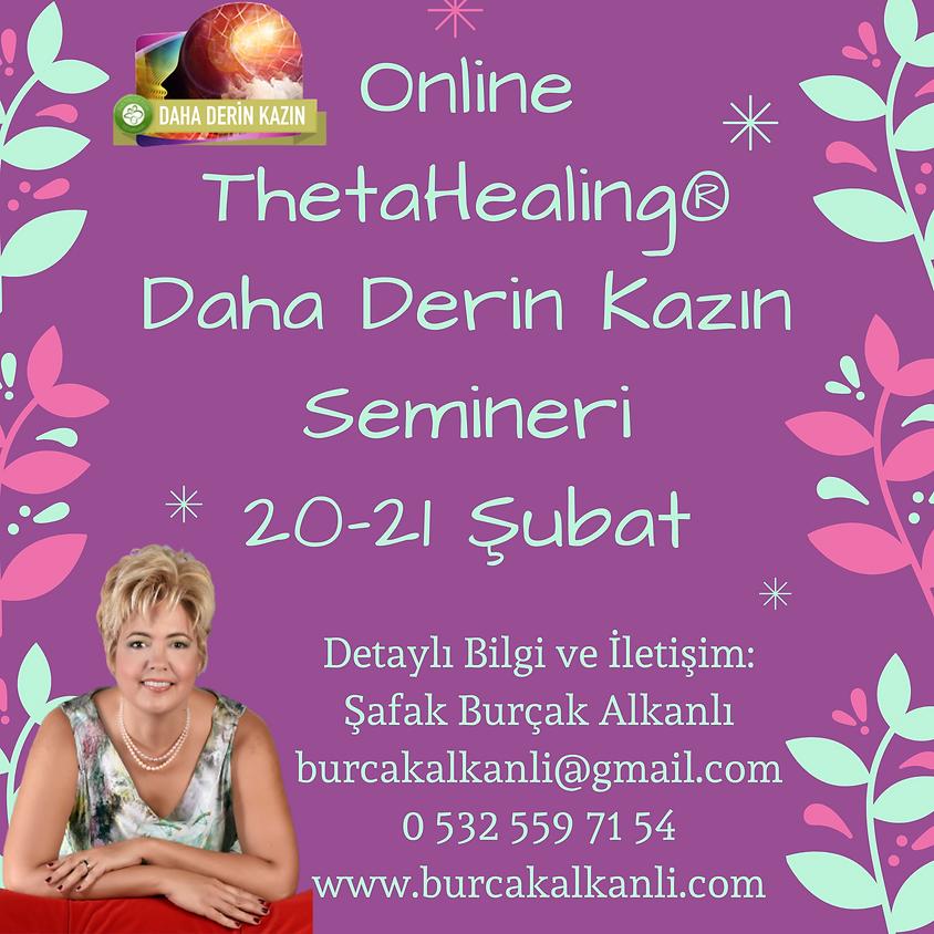 Online ThetaHealing® Daha Derin Kazın Semineri