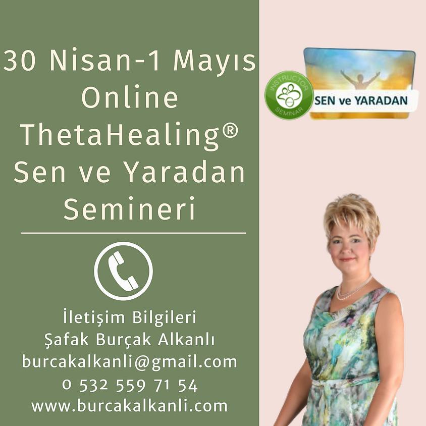 ThetaHealing® Sen ve Yaradan Semineri
