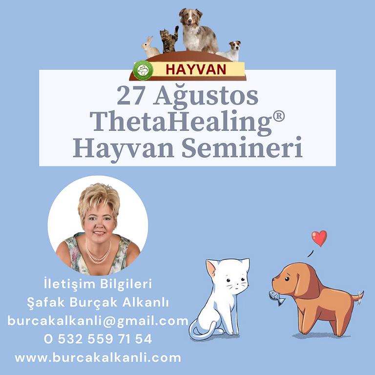 ThetaHealing® Hayvan Semineri