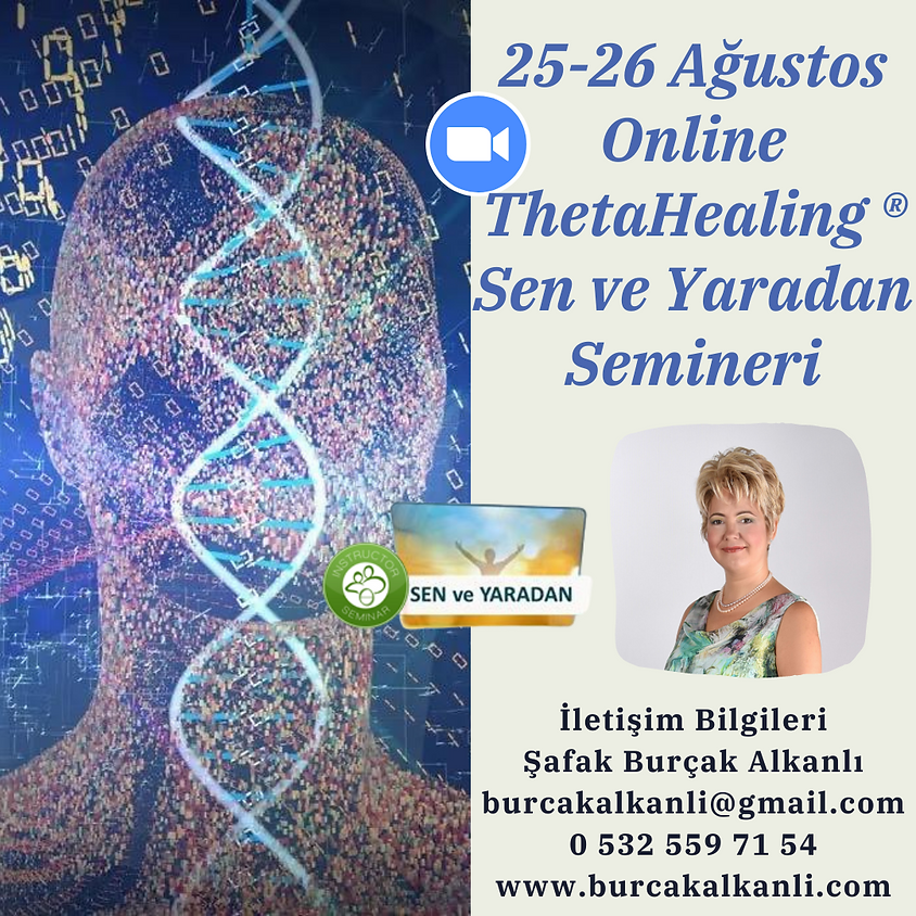 Online ThetaHealing® Sen ve Yaradan Semineri