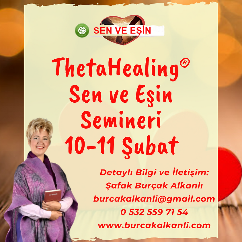 ThetaHealing® Sen ve Eşin Semineri
