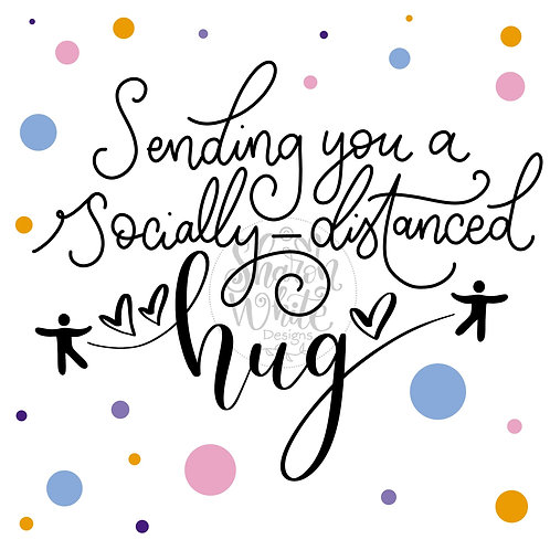 Digital Product-Socially-Distanced Hug Design - Instant Download