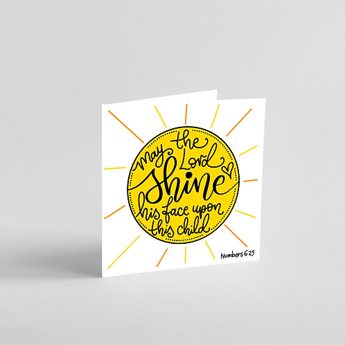 May the Lord Shine His Face OnThis Child-Dedication Card