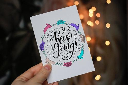 Handmade 'Keep Going!' Notecard and Envelope