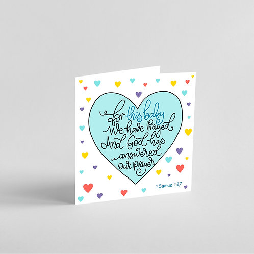 For This Baby We Have Prayed - Handmade Baby Boy Card