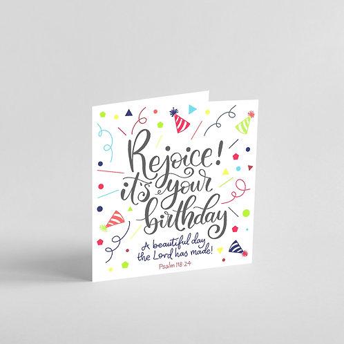 Rejoice It's Your Birthday!